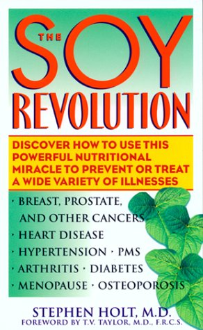 The Soy Revolution: Discover How to Use: Holt, Stephen