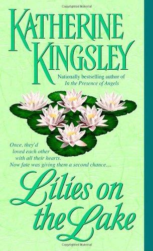 Lilies on the Lake: Kingsley, Katherine