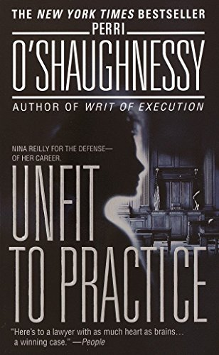 Unfit to Practice (Nina Reilly): O'Shaughnessy, Perri