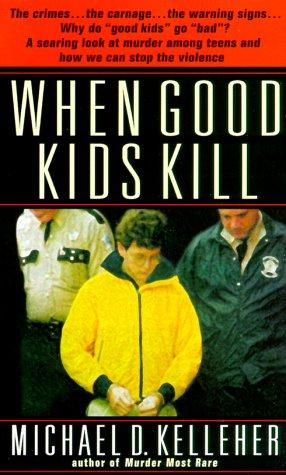 9780440236221: When Good Kids Kill