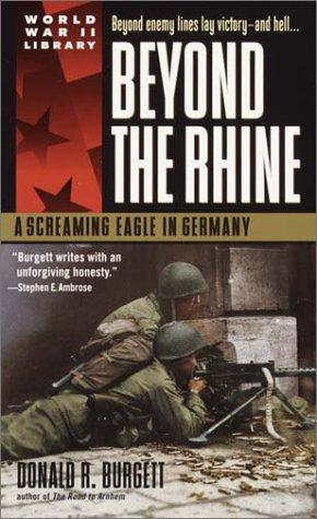 9780440236368: Beyond the Rhine: A Screaming Eagle in Germany (World War II Library)