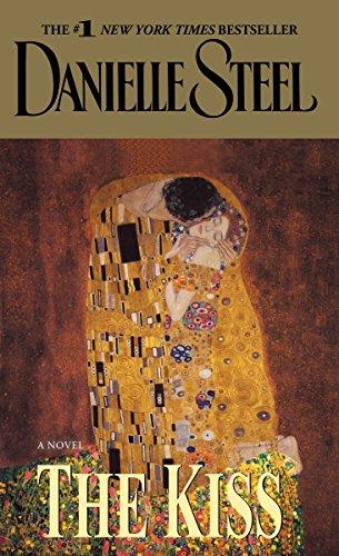 The Kiss: A Novel: Danielle Steel