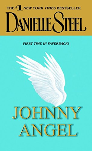 Johnny Angel: A Novel: Danielle Steel