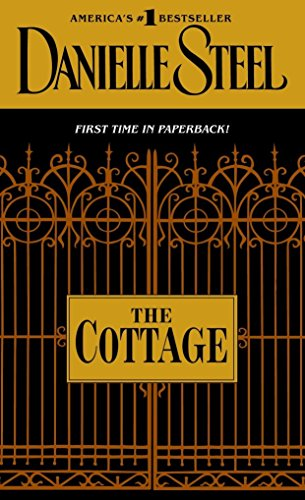 The Cottage: A Novel: Danielle Steel