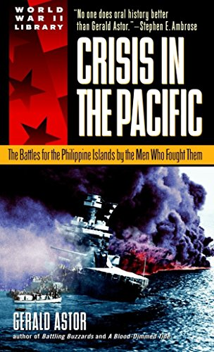 9780440236955: Crisis in the Pacific: The Battles for the Philippine Islands by the Men Who Fought Them