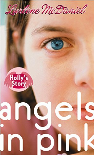 9780440238676: Angels in Pink: Holly's Story (Lurlene McDaniel (Mass Market))