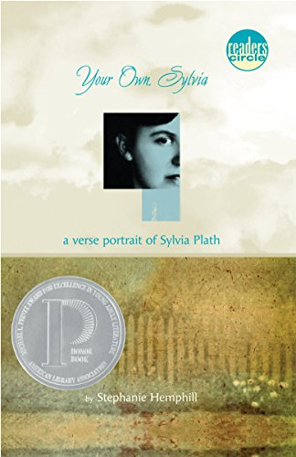 Your Own, Sylvia: A Verse Portrait of Sylvia Plath: Stephanie Hemphill