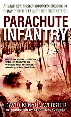 9780440240907: Parachute Infantry: An American Paratrooper's Memoir of D-Day and the Fall of the Third Reich (Dell War Series)