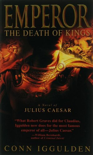 9780440240952: Emperor:  The Death of Kings (The Emperor Series)