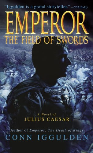 9780440240969: The Field of Swords (Emperor)