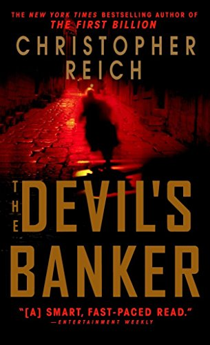 "The Devil's Banker (Dell Book Dell Fiction) 9780440241423 Hailed as ""the John Grisham of Wall Street"" by the New York Times, Christopher Reich returns to the world he knows so well--the dangerou"