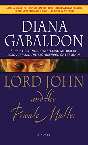 9780440241485: Lord John and the Private Matter (Lord John Grey Novels)