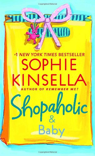 Shopaholic & Baby (9780440242390) by Kinsella, Sophie