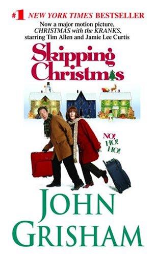 skipping christmas christmas with the kranks grisham john - Skipping Christmas