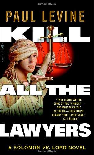 9780440242758: Kill All the Lawyers (Solomon vs. Lord Novels)