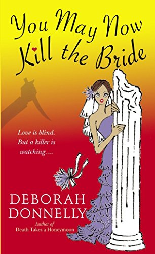 9780440242840: You May Now Kill the Bride (Carnegie Kincaid, Book 5)