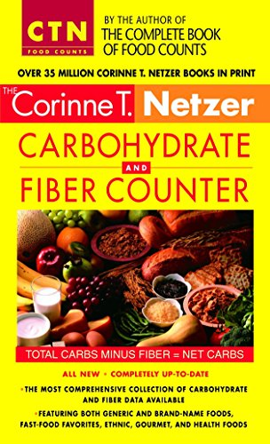 9780440242956: Corinne T. Netzer Carbohydrate and Fiber Counter: The Most Comprehensive Collection of Carbohydrate and Fiber Data Available (Corinne T. Netzer Carbohydrate & Fiber Counter)