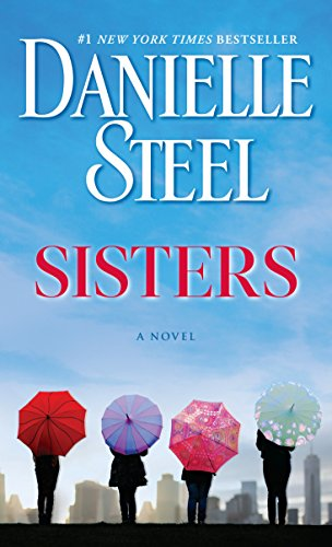 Sisters: A Novel: Danielle Steel