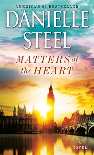 Matters of the Heart: A Novel: Danielle Steel