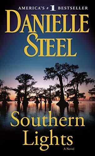 Southern Lights: A Novel: Danielle Steel