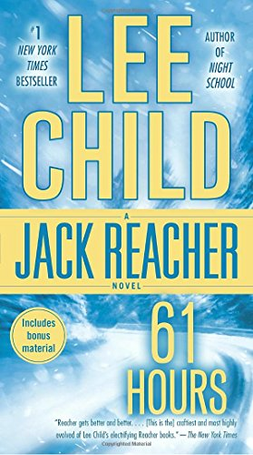 9780440243694: 61 Hours: A Jack Reacher Novel (Jack Reacher Novels)