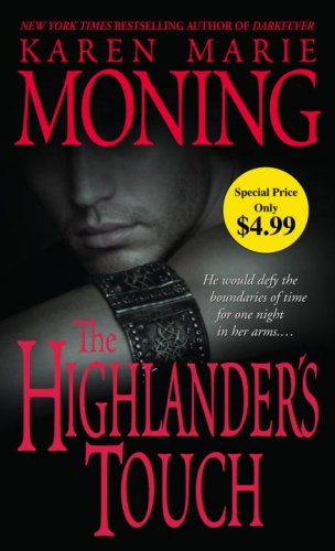 The Highlander's Touch (The Highlander Series, Book 3): Moning, Karen Marie