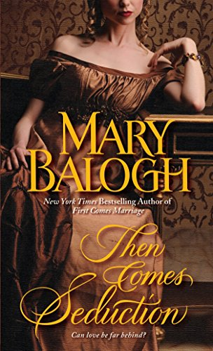 Then Comes Seduction (Huxtable Quintent) (0440244234) by Mary Balogh