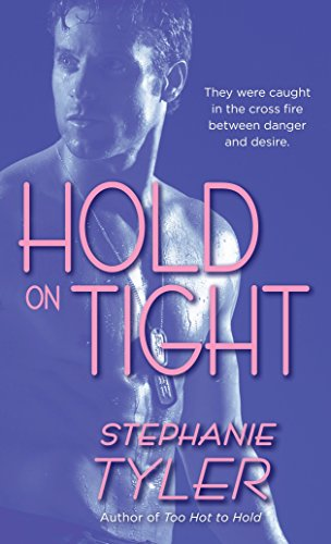 9780440244363: Hold on Tight (Hard to Hold Trilogy, Book 3)