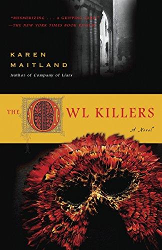 The Owl Killers: A Novel: Karen Maitland