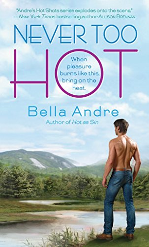 9780440245025: Never Too Hot (Hot Shots Men of Fire)