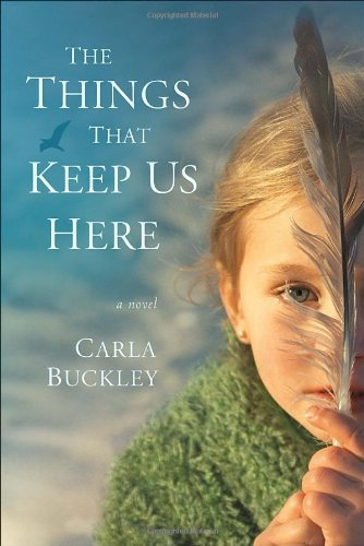 9780440245094: The Things That Keep Us Here