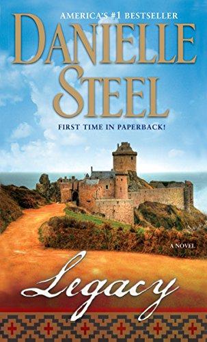 Legacy: A Novel: Danielle Steel