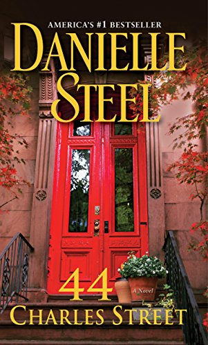44 Charles Street: A Novel: Danielle Steel