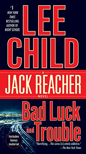 9780440246015: Bad Luck and Trouble (Jack Reacher)
