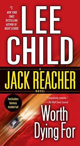 Worth Dying For (Jack Reacher): Child, Lee