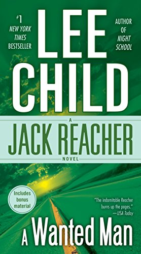 9780440246312: A Wanted Man (with bonus short story Not a Drill): A Jack Reacher Novel