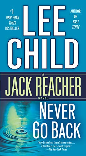 9780440246329: Never Go Back (with bonus novella High Heat): A Jack Reacher Novel