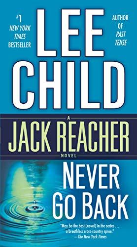 9780440246329: Never Go Back: A Jack Reacher Novel: 18 (Jack Reacher Novels)