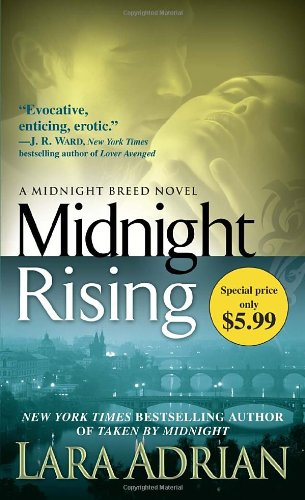 Midnight Rising: A Midnight Breed Novel: Lara Adrian