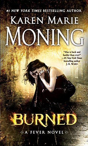 9780440246428: Burned: A Fever Novel