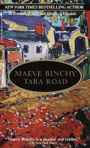 Tara Road: Maeve Binchy