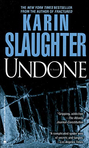 Undone (Georgia, #1): Karin Slaughter