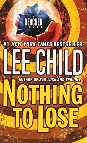 9780440296973: Nothing to Lose: 12 (Jack Reacher)