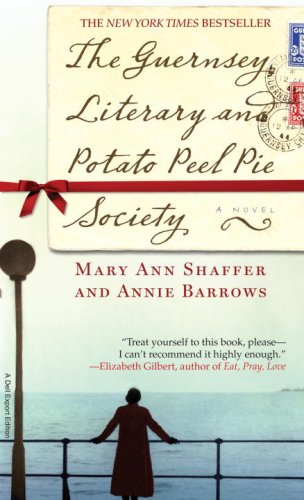 The Guernsey Literary and Potato Peel Pie: Annie Barrows, Mary