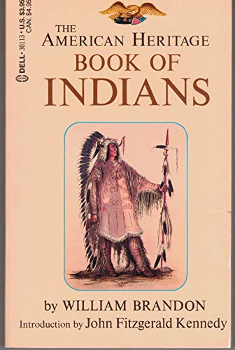 9780440301134: The American Heritage Book of Indians