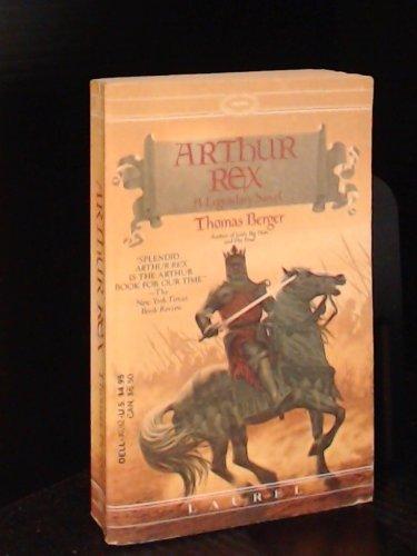 9780440303626: Arthur Rex: A Legendary Novel