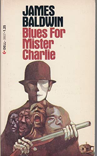 Blues for Mr. Charlie: Baldwin, James