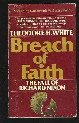 9780440307808: Breach of Faith: Fall of Richard Nixon