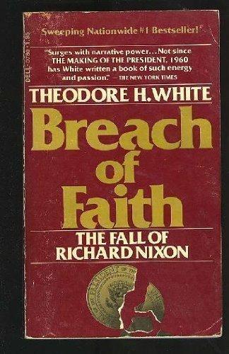 9780440307808: Breach of Faith: Fall of Richard Nixon