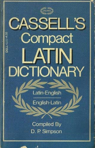 Cassell's Compact Latin-English English-Latin Dictionary: Simpson, D. P.